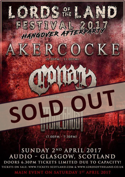 LORDS OF THE LAND FESTIVAL AFTER SHOW PARTY AT AUDIO GLASGOW - SOLD OUT