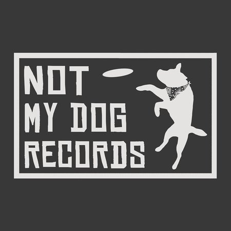 Not My Dog Records