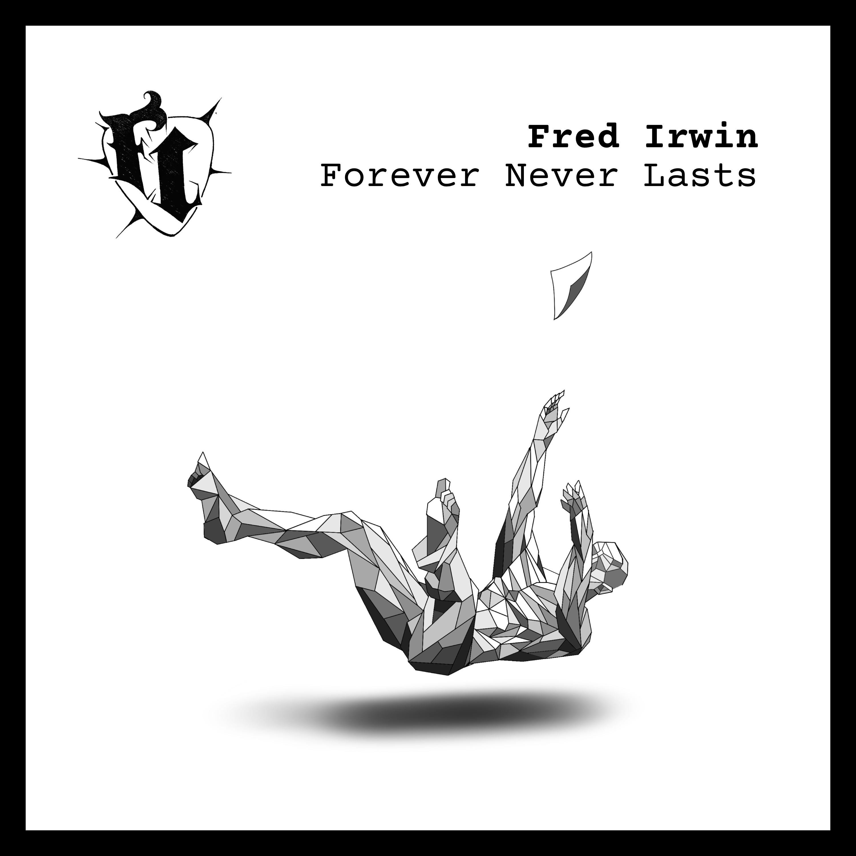 Forever Never Lasts - Coming February 8th