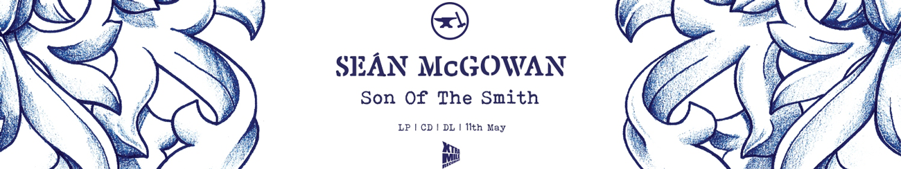 Seán McGowan - Son Of The Smith