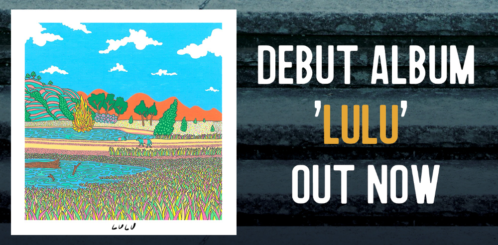 Debut Album LULU Out Now!