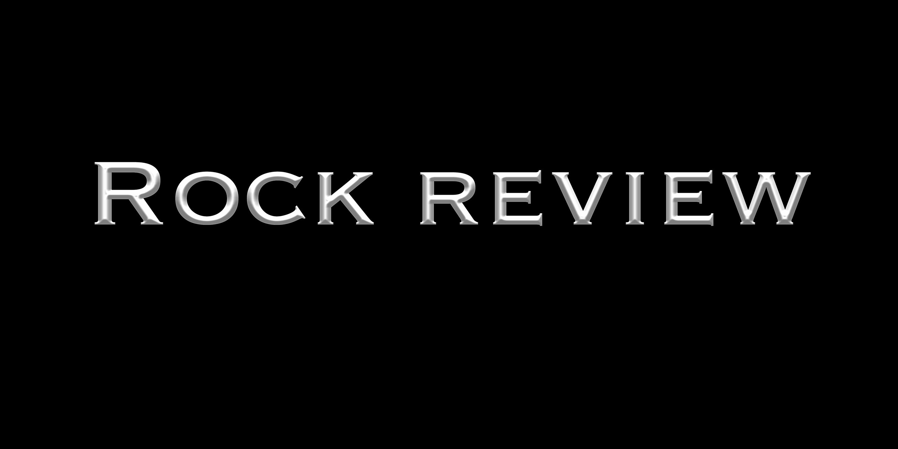 Rock Review