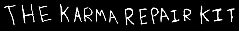 The Karma Repair Kit