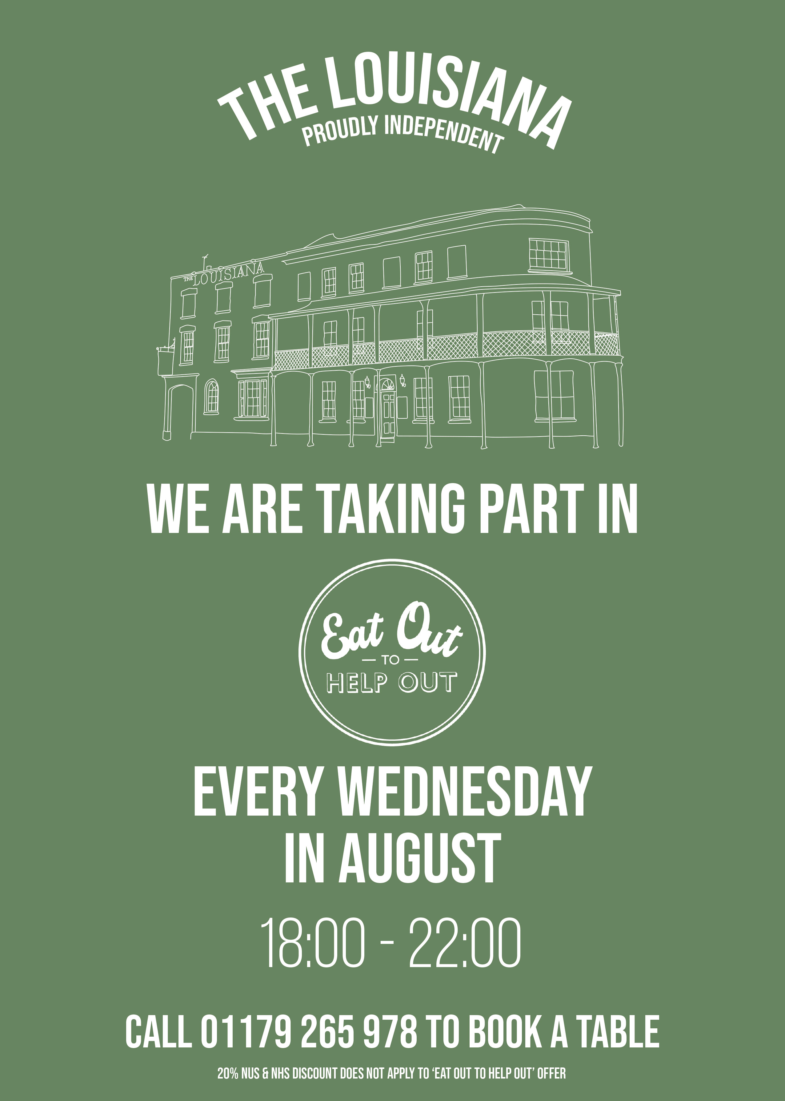 Every Wednesday in August 2020 - Eat Out to Help Out - Call 0117 926 5978 to reserve a Table